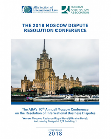 Anna Grishchenkova and Natalia Kisliakova spoke at the 10th ABA Conference on the Resolution of CIS-Related Business Disputes